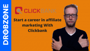 Start a career in affiliate marketing With Clickbank | drobzone.com