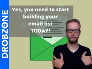 start building your email list today