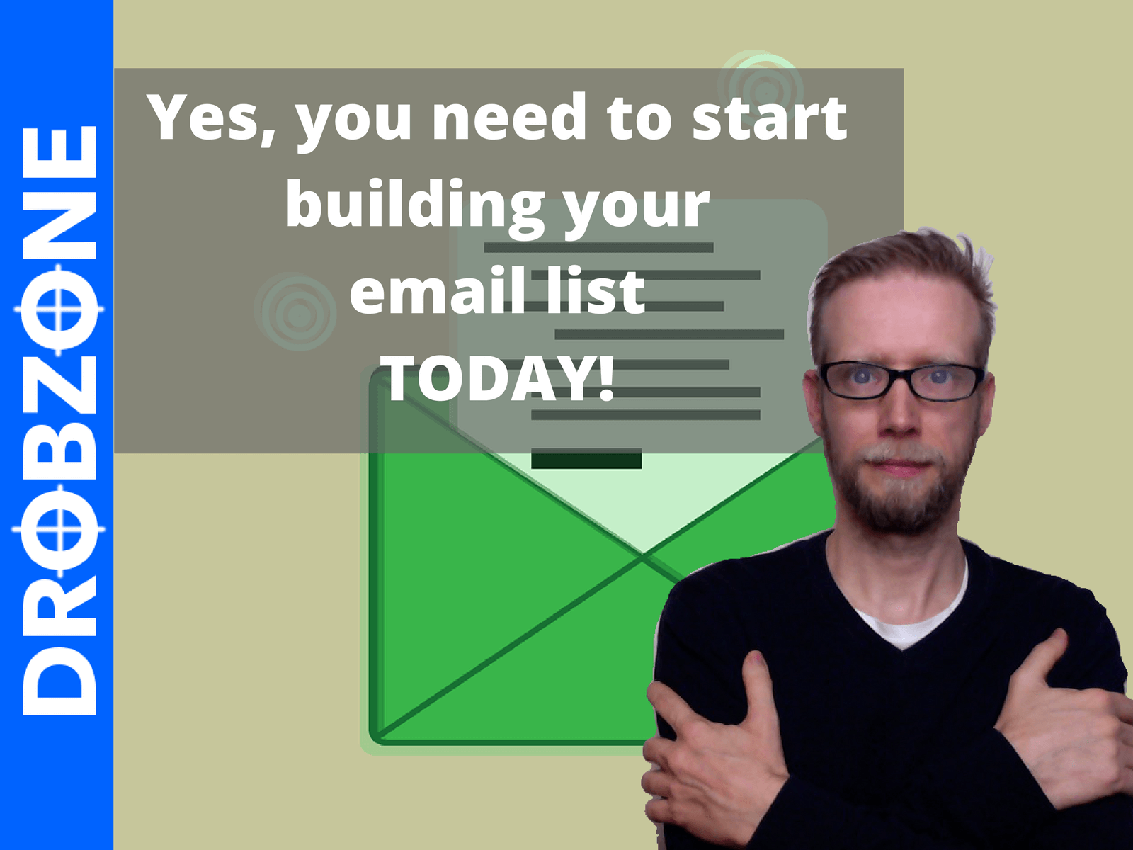 Have you started building your email list yet for I want to build a house where do i start